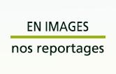 Reportages photos et vidéos