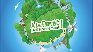 A la forêt passionnément