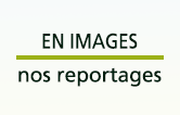 Reportages photos et vidéos